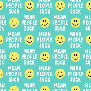 (small scale)  mean people suck - aqua vertical