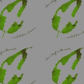 Leaf on the wind...