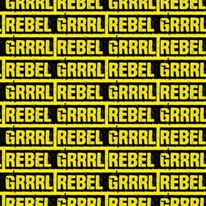 rebelgrrrlyellow-02