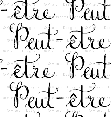 "Friendly Black White Text Calligraphy France French Words ""Maybe"" Romance _ Miss Chiff Designs"