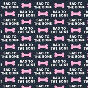 bad to the bone - blue and pink w/dog bone