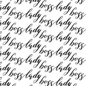 17-01G Boss lady black white words
