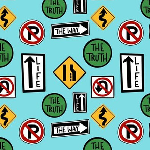 Traffic signs - the way, the truth and the life