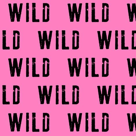 WILD (black on pink 2) fabric by littlearrowdesign on Spoonflower - custom fabric