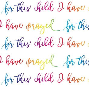 (JUMBO SCALE) for this child I have prayed (rainbow)