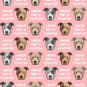 (small scale) lover not a fighter - pit bull on pink