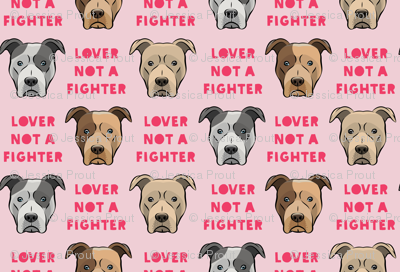 (small scale) lover not a fighter - pit bull on pink (pink text)