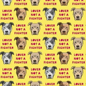(small scale) lover not a fighter - pit bull on yellow (raspberry text)