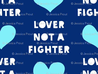 (small scale) lover not a fighter (blue)