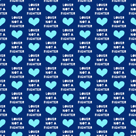 (small scale) lover not a fighter (blue) fabric by littlearrowdesign on Spoonflower - custom fabric