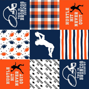 Football//Hustle Hit Never Quit Broncos - Wholecloth Cheater Quilt - Rotated