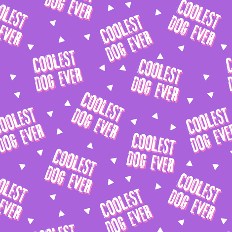 Coolest Dog Ever - purple fabric by littlearrowdesign on Spoonflower - custom fabric