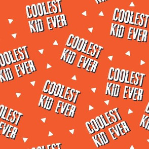 Coolest Kid Ever - Orang/red