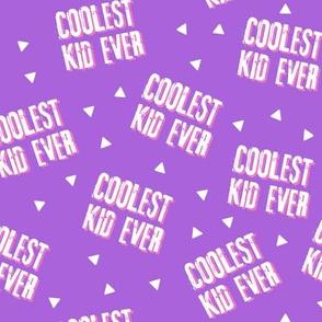 Coolest Kid Ever - purple