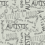 Autistic and proud // grey