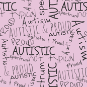 Autistic and proud // pink