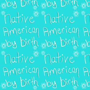 Native American by Birth