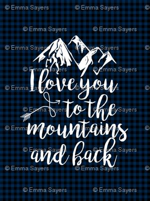 Love you to the mountains and Back //Navy Buffalo Plaid - 2 Yard Layout