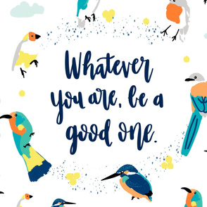 "Extra Large ""Be A Good One"" Birds Tapestry"