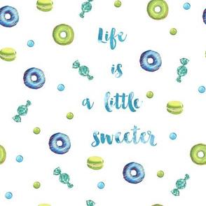 Life is sweet in blue, Sweet treats,
