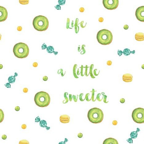 Life is sweet in green