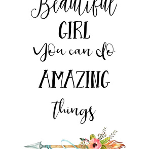 """16""""x32"""" inside a 21""""x36"""" Beautiful Girl You can Do Amazing Things"""
