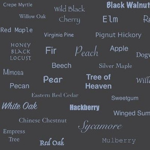 Tree Names (Periwinkle on Charcoal)