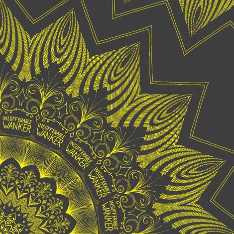 Insufferable Wanker - mandala fabric by secretbean on Spoonflower - custom fabric