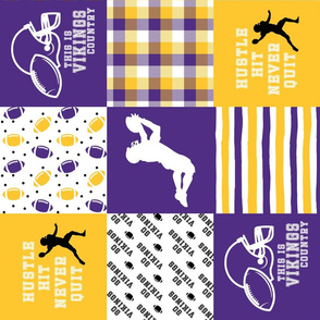 Football//Hustle Hit Never Quit - Vikings - Wholecloth Cheater Quilt - Rotated