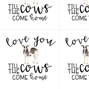 12 inch Farm//Love you till the cows come home - WITH GUIDES