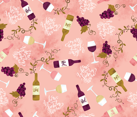Wheres My Fucking Wine? fabric by cynthiafrenette on Spoonflower - custom fabric