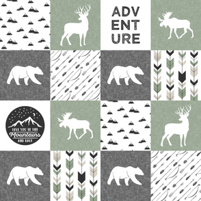 love you to the mountains and back - sage and grey - adventure patchwork