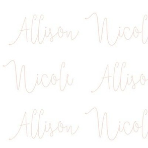 allison nicole // blush script