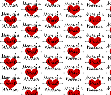 Mom Of A Heart Warrior fabric by sunshineandspoons on Spoonflower - custom fabric