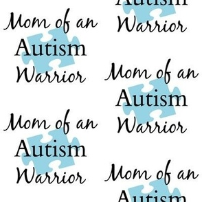 Mom Of An Autism Warrior