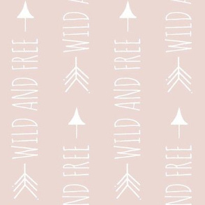 Wild and Free Arrows - dusty rose - ROTATED