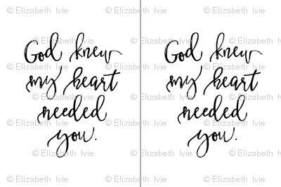 2 per yard of minky // God Knew My Heart Needed You