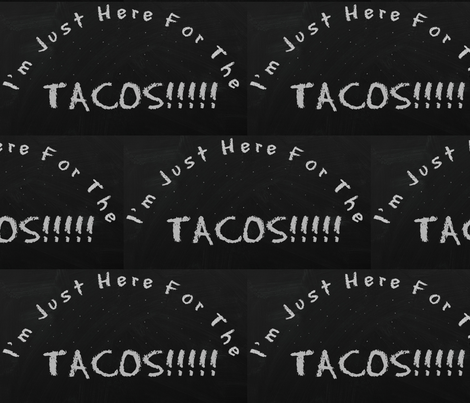 I'm Just Here for The Tacos fabric by ampersand_designs on Spoonflower - custom fabric