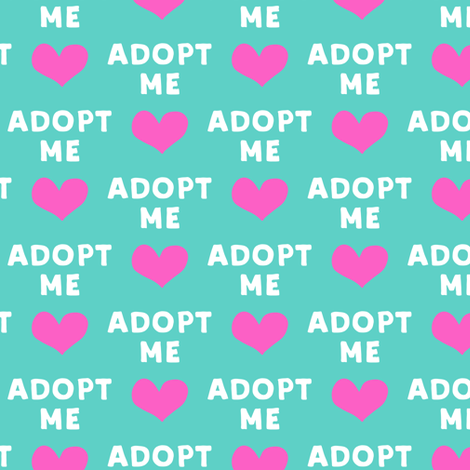 adopt me - pink & teal fabric by littlearrowdesign on Spoonflower - custom fabric