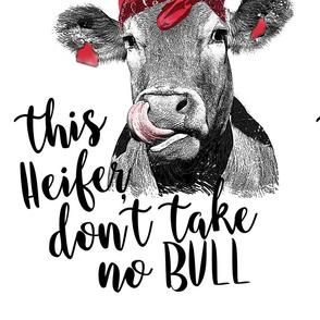heifer dont take no bull