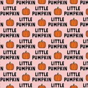 little pumpkin - halloween - pink