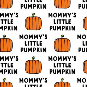 (large scale) mommy's little pumpkin - halloween - white