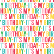 it's my birthday rainbow UPPERcase