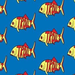"FI_7526_D ""Big Trout"" red letters on yellow trout with blue background"
