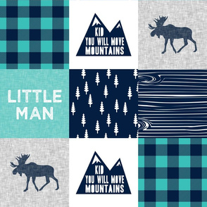 Little Man - Kid you will move mountains - teal and navy C18BS