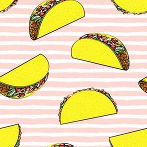 tacos on rose stripes