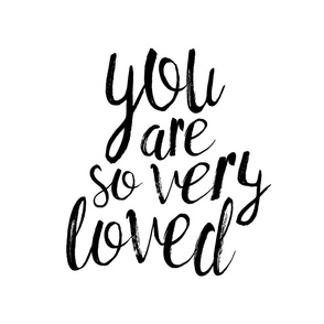"18""  you are so very loved typography designs"