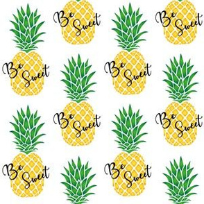 Be Sweet Pineapples