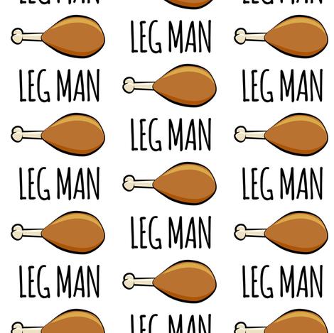 turkey legs - Leg man fabric by littlearrowdesign on Spoonflower - custom fabric