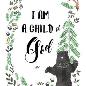 "27""x36"" I am a Child of God  Bear 2 to 1 Yard"